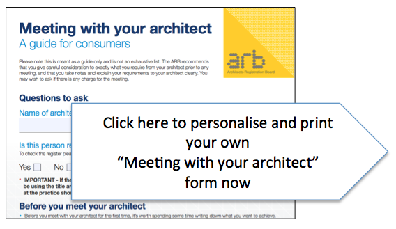 Click here to personalise and print your meeting with an architect guide
